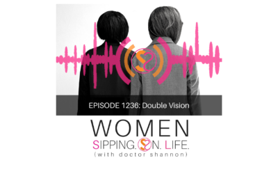 EPISODE 1236: Double Vision