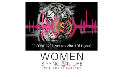 EPISODE 1227: Are You Afraid Of Tigers?