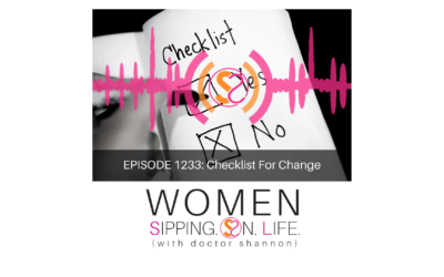 EPISODE 1233: Checklist For Change