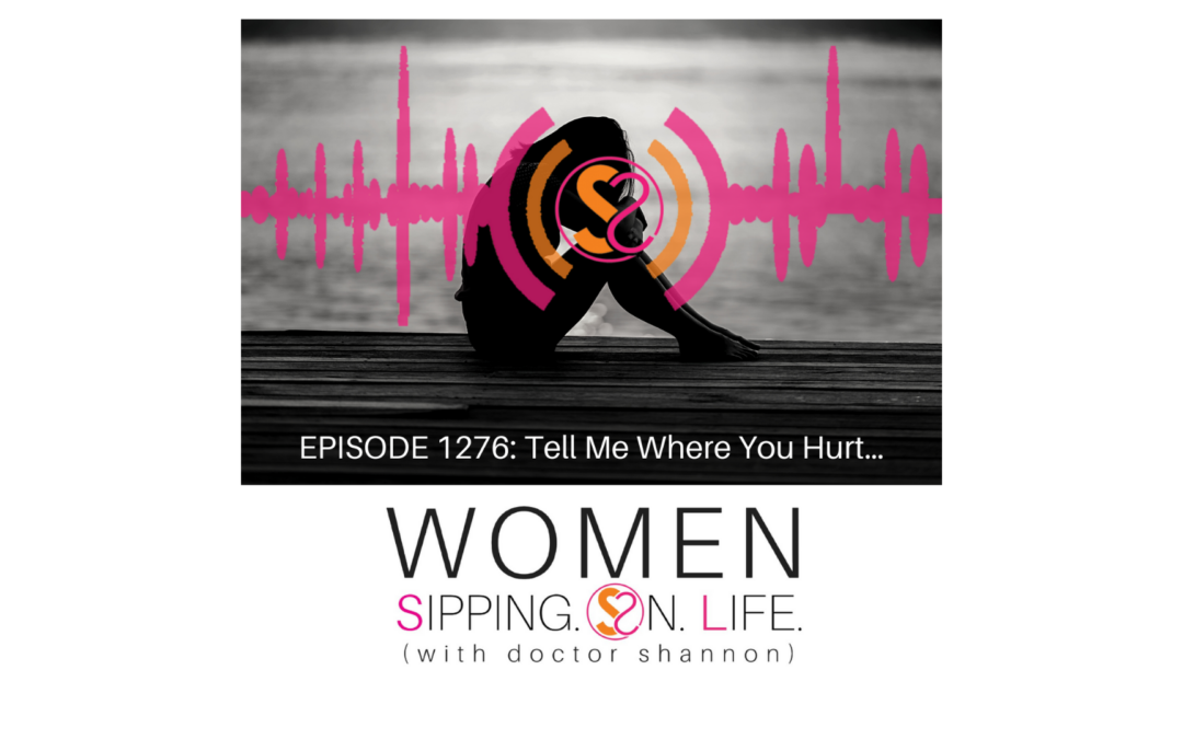 EPISODE 1276: Tell Me Where You Hurt…