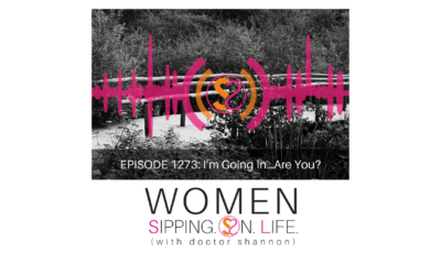 EPISODE 1273: I'm Going In…Are You?
